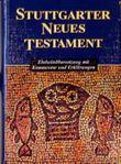 Bibelausgaben, Das Stuttgarter Neue Testament