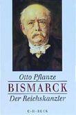 Bismarck, 2 Bde., Kt, Bd.2, Der Reichskanzler
