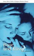 Bisse und Küsse. Sexgeschichten