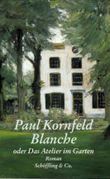 Blanche oder Das Atelier im Garten