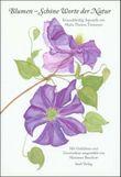 Blumen – Schöne Worte der Natur