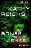 Bones to Ashes: A Novel