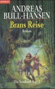 Brans Reise