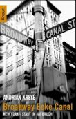 Broadway, Ecke Canal