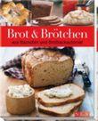 Brot & Brötchen aus Backofen und Brotbackautomat