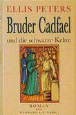 Bruder Cadfael und die schwarze Keltin
