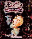 Buffy, Im Bann der Dämonen, Survival Set für Jägerinnen