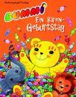 Bummi - Ein Bärengeburtstag