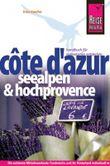 Côte d´Azur, Seealpen und Hochprovence
