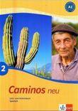 Caminos / Lehr- und Arbeitsbuch mit Audio-CD zum Übungsteil