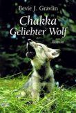 Chakka. Geliebter Wolf