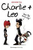 Charlie + Leo: Der Typ muss weg!