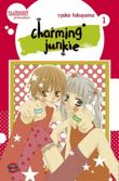Charming Junkie, Band 1