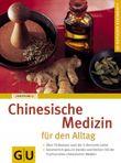 Chinesische Medizin für den Alltag