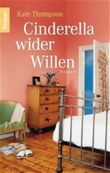 Cinderella wider Willen