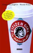 Citizen Girl - Ein Mädchen für alles