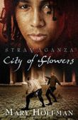 Stravaganza - City of Flowers