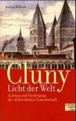 Cluny, 'Licht der Welt'
