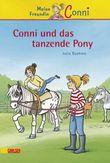 Conni-Erzählbände 15: Conni und das tanzende Pony