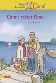Meine Freundin Conni, Band 7: Conni rettet Oma