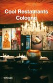 Cool Restaurants Cologne