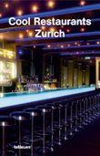 Cool Restaurants Zurich