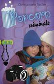 Criminale, Band 4: Popcorn criminale