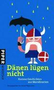 Dänen lügen nicht