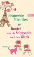 Daniel und die Sehnsucht nach dem Glück