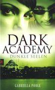 Dark Academy - Dunkle Seelen