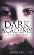 Dark Academy - Geheimer Pakt