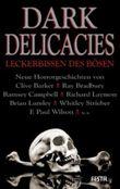 Dark Delicacies - Neue Geschichten des Schreckens