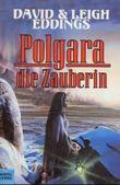 Das Auge Aldurs / Polgara die Zauberin