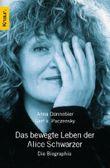 Das bewegte Leben der Alice Schwarzer