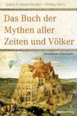 Das Buch der Mythen aller Zeiten und Völker