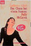 Das Chaos hat einen Namen, Polly McLaren