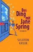 Das Ding mit Jane Spring