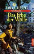 Das Erbe der Wölfe