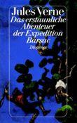 Das erstaunliche Abenteuer der Expedition Barsac