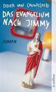 Das Evangelium nach Jimmy