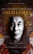 Das geheime Leben der Dalai Lamas