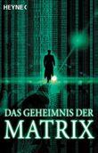 Das Geheimnis der Matrix