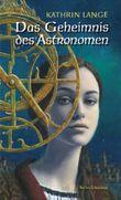 Das Geheimnis des Astronomen