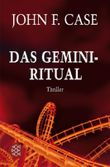 Das Gemini-Ritual