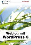 Das große Buch: Weblog mit WordPress 3