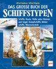Das große Buch der Schiffstypen
