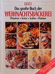 Das große Buch der Weihnachtsbäckerei