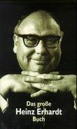 Das große Heinz Erhardt Buch