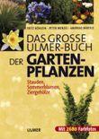 Das grosse Ulmer-Buch der Gartenpflanzen
