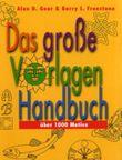 Das grosse Vorlagen Handbuch